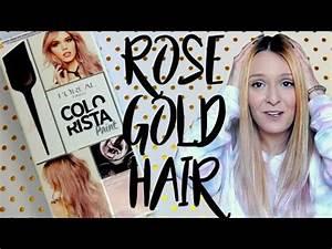 Rose Gold Sprühlack : crash test rose gold by colorista youtube ~ A.2002-acura-tl-radio.info Haus und Dekorationen