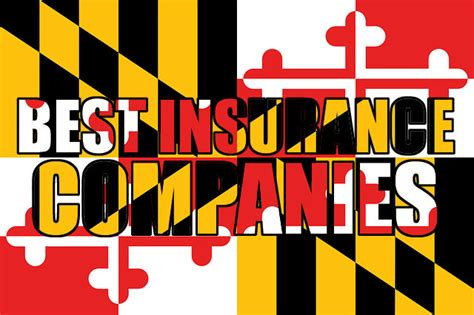 best insurance companies for drivers best auto insurance companies in maryland