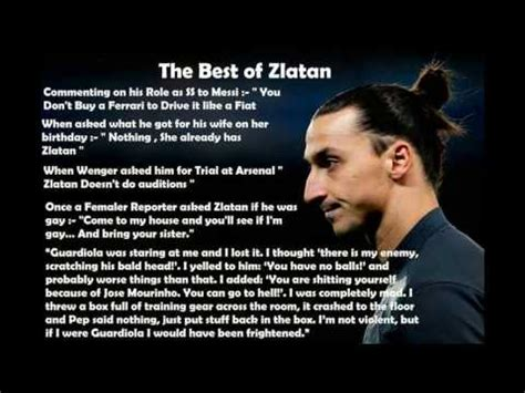 Zlatan ibrahimović is a swedish professional footballer who plays as a forward for la galaxy. Zlatan Ibrahimovic best quotes - YouTube