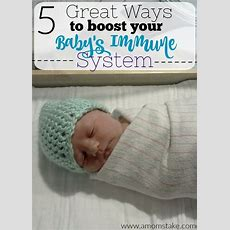 5 Great Ways To Boost Your Baby's Immune System  A Mom's Take
