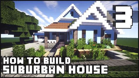 minecraft   build suburban house part   youtube