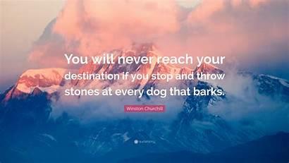 Churchill Winston Destination Reach Never Throw Stones
