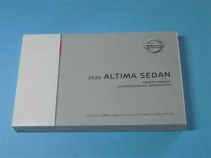 2020 Nissan Altima Sedan Factory Owners Owner U0026 39 S Manual