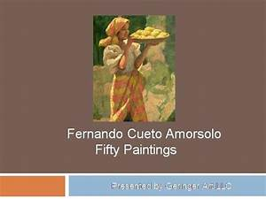 50 Paintings by Fernando Amorsolo |authorSTREAM