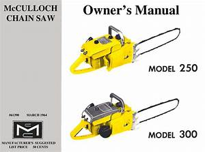 Mcculloch 250  U0026 300 Chain Saw Owners  U0026 Operators Manual