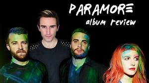 PARAMORE - NEW ALBUM 2013 - Track By Track REVIEW ...