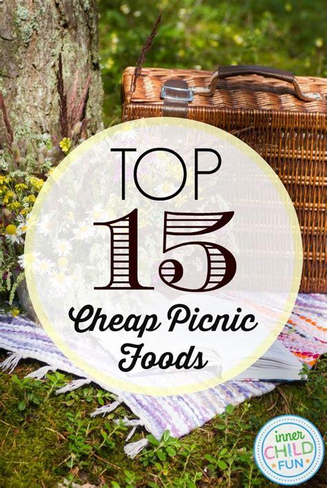 top  cheap picnic foods  child fun
