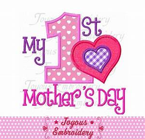 Instant Download My 1st Mother's Day Applique Machine