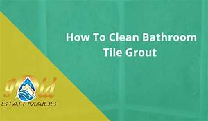 Best way to clean mould off tile grout for Best way to clean mould off tile grout