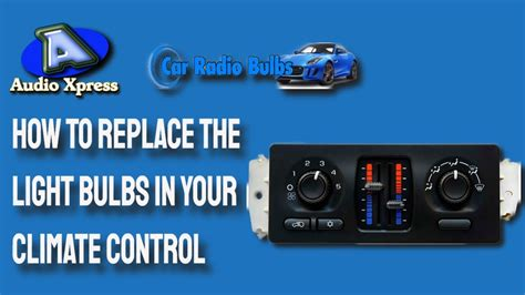 replace  light bulbs   climate control