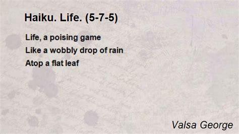 haiku life    poem  valsa george poem hunter