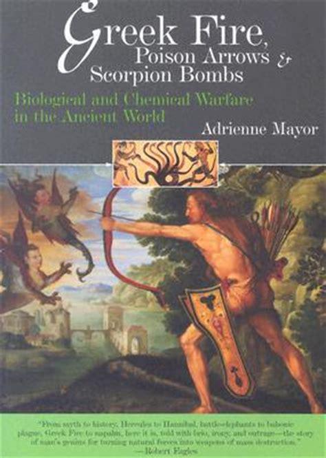 greek fire poison arrows scorpion bombs biological