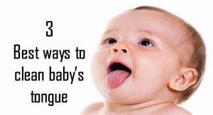 3 Best ways to clean your baby's tongue and avoid mouth ...