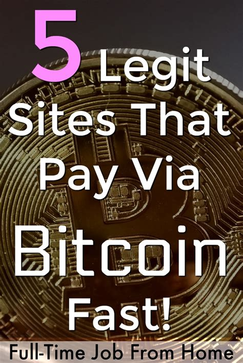 Get Paid In Bitcoin by 5 Legitimate Make Money That Pay Via Bitcoin