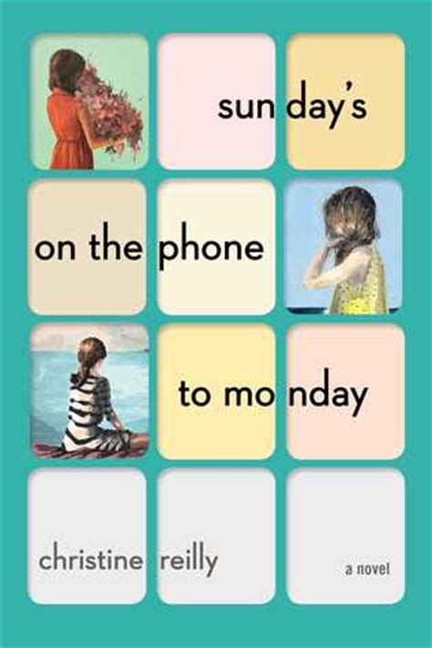 sundays   phone  monday  christine reilly