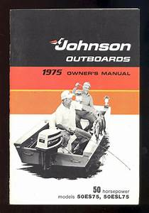 1975 Omc    Johnson Outboard Models 50 Hp Owner S Manual