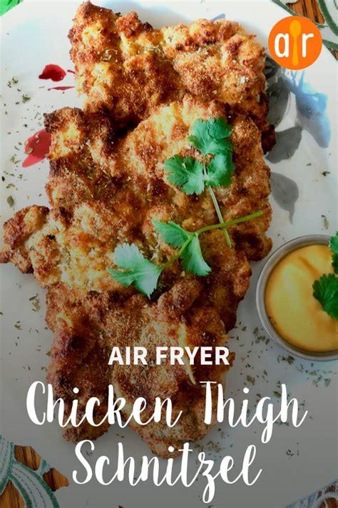 chicken fryer air thigh thighs schnitzel breaded recipe recipes boneless fried