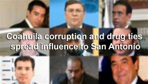 Coahuila corruption and drug ties spread influence to San ...