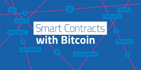 In #bitcoin • 3 years ago. Smart Contracts with Bitcoin - Coin Brief