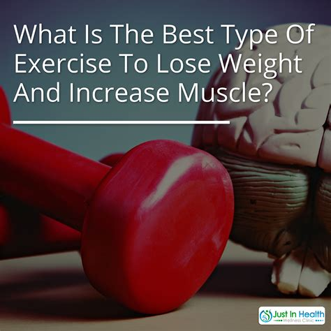 What Is The Best Type Of Exercise To Lose Weight And