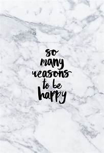 Many Reasons To Be Happy inspiration Wallpaper quotes