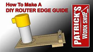 How To Make A Router Edge Guide