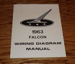 1963 Ford Falcon Wiring Diagram Manual 63