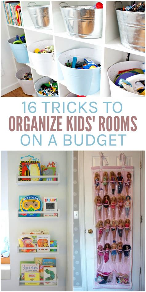How To Organize A Bedroom On A Budget by 16 Tricks To Organize Kid Rooms On A Budget