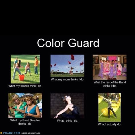 Color Guard Memes - when i was in high school back in my day pinterest color guard colorguard and marching