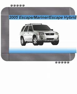 Ford Escape  Escape Hybrid  Mercury Mariner 2005 Factory