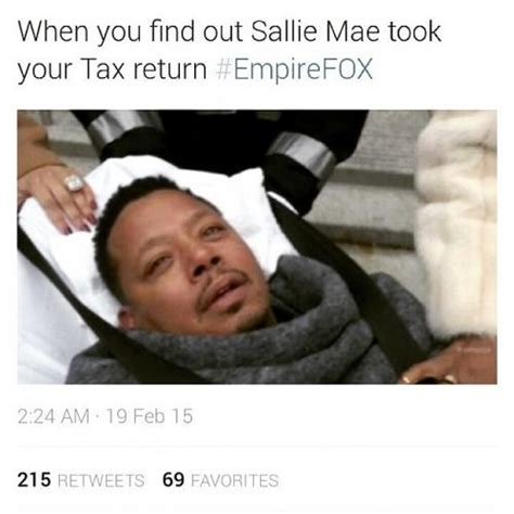 Sallie Mae Memes - when you find out sallie mae took your tax return empirefox