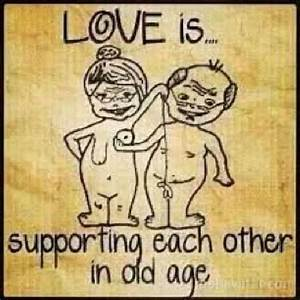 Support | Funny Jokes | Pinterest | Love Is, Old Age and ...