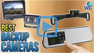 Top 10 Backup Cameras Of 2018