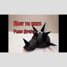 How To Make Foam Spikes Youtube