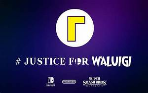 Justice For Waluigi Wallpaper SSB Ultimate By