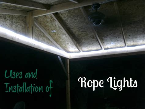 rope light installation and uses