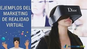 Ejemplos del Marketing de Realidad Virtual