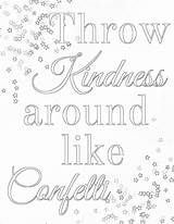 Kindness Coloring Pages Printable Confetti Showing Acts Colouring Inspirational Sheets Words Collection Wise Printables Sober Nice Print 01kb 1237 1600px sketch template