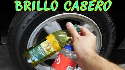 probando abrillantadores caseros llantas aceite de oliva y coca cola youtube