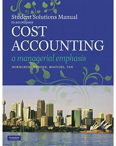 Book Detail  Cost Accounting  A Managerial Emphasis
