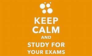 Keep Calm and P... Preparing Exam Quotes