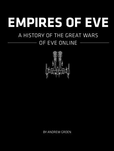 ^-^Read Online: Empires of EVE: A History of the Great