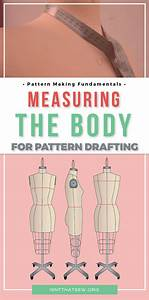 Measuring The Body For Pattern Drafting
