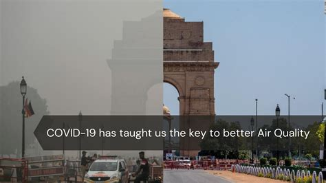 COVID-19 has taught us the key to better Air Quality
