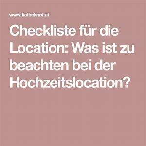 Was Ist Bei Kopfstützen Zu Beachten : checkliste f r die location was ist zu beachten bei der ~ A.2002-acura-tl-radio.info Haus und Dekorationen