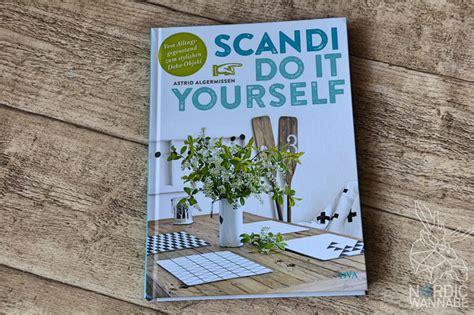 Scandi Do It Yourself, Diy, Astrid Algemissen, Inspirationen, Einrichtung, Skandinavien, Blog
