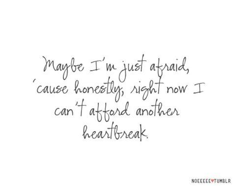 Afraid Falling Love Quotes