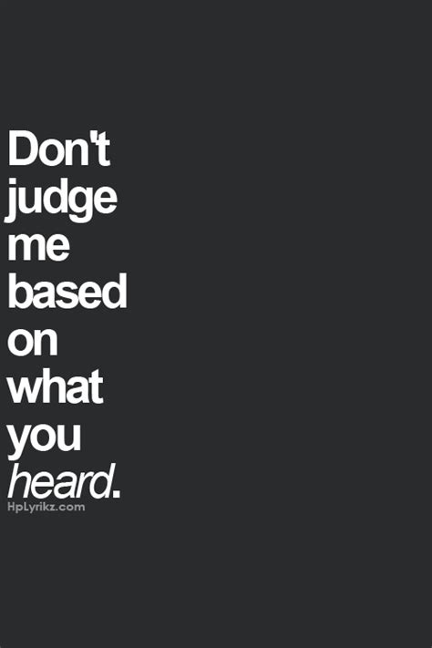 don t judge quotes jealousy forget and