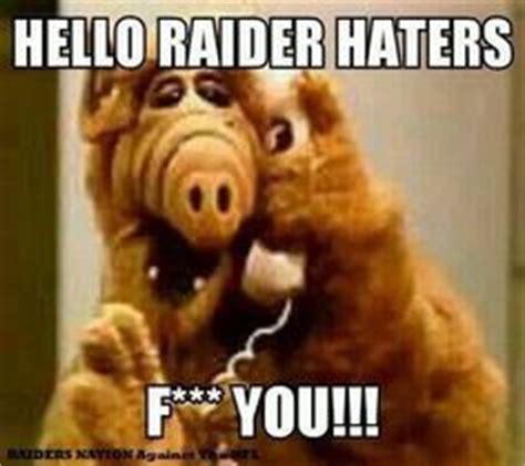 Raider Hater Memes - raiders 4 life on pinterest oakland raiders raiders and nfl