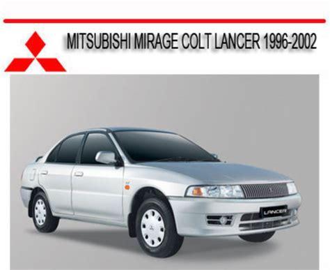 best auto repair manual 2002 mitsubishi mirage on board diagnostic system mitsubishi mirage colt lancer 1996 2002 repair manual download ma